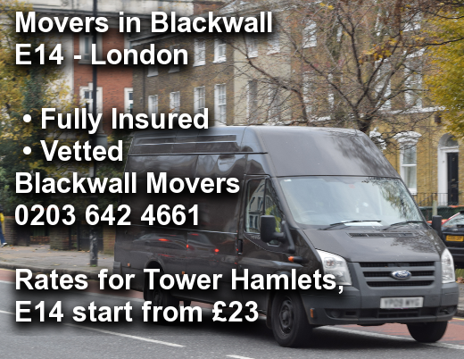 Movers in Blackwall E14, Tower Hamlets
