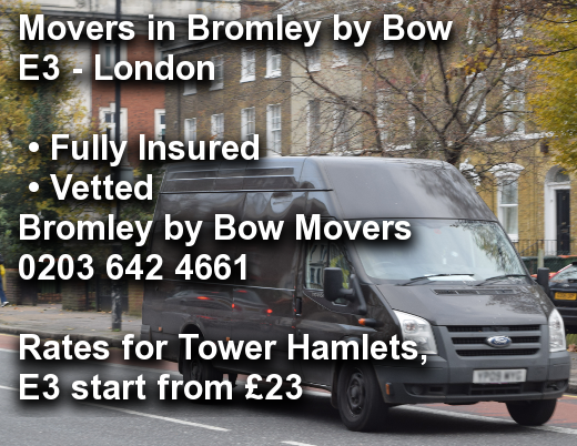 Movers in Bromley by Bow E3, Tower Hamlets