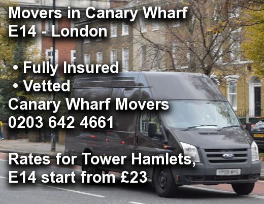 Movers in Canary Wharf E14, Tower Hamlets