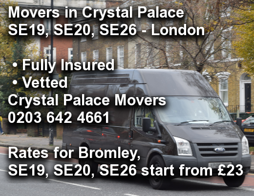 Movers in Crystal Palace SE19, SE20, SE26, Bromley