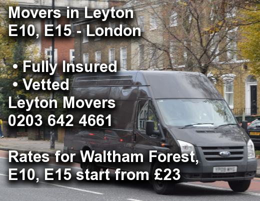 Movers in Leyton E10, E15, Waltham Forest