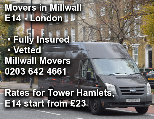 Movers in Millwall E14, Tower Hamlets