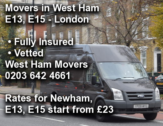 Movers in West Ham E13, E15, Newham